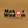 MakerWisdom