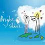 Bright shine